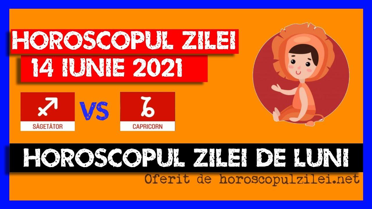 Horoscopul Zilei - 14 Iunie 2021 / Horoscopul de Luni