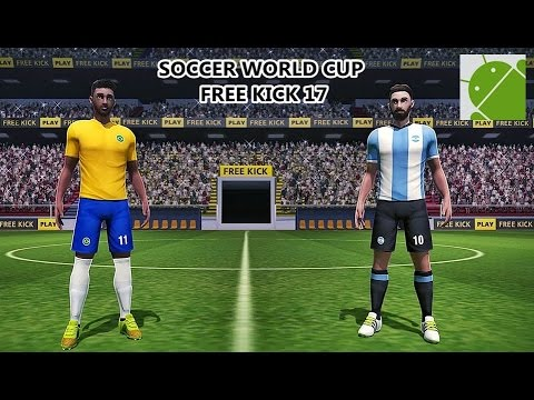 SOCCER WORLD CUP FREE KICK 17  Android Gameplay HD