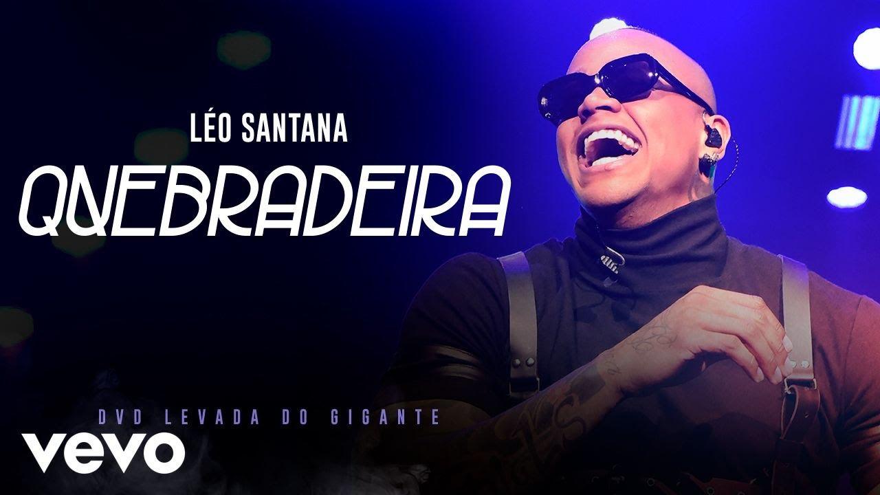 Léo Santana - Quebradeira (Ao Vivo Em São Paulo / 2019)