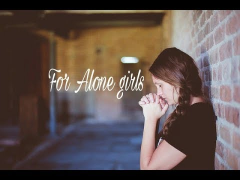 Sad Love Shayri For Alone Girl Video Sad Alone Status Youtube