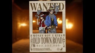 Money Boy x Young Kira - Old Town Road Remix