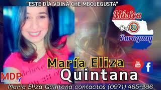 Este día voina che Mbojegusta _// María Eliza Quintana Nuevo tema 2021 Polka Paraguaya