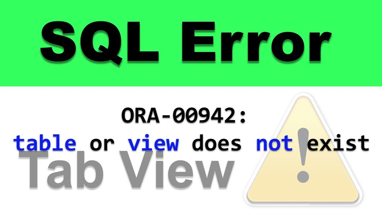 SQL Error ORA-00942 Table or View Does Not Exist in Oracle Database