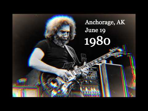 Grateful Dead - 6/19/80, Anchorage AK - Soundboard - Complete Show