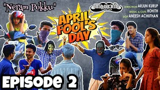 April fool series Ashaan Media Episode 2 - Neram pokku