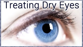 How to treat Dry Eye
