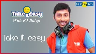 RJ பாலாஜி - Take it easy with RJ Balaji | 09th June