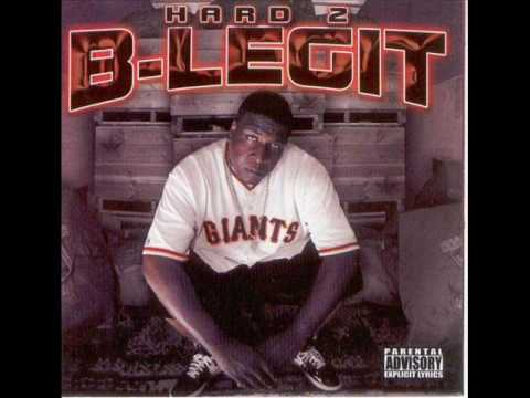 B-legit ft Suga free- What you thought