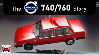 The Volvo 740/760 Story