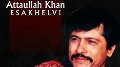 Atta Ullah EsaKhylwi Best Song Lines