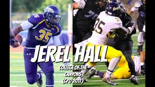 Jerel Hall JUCO Highlights #35 || College of the Canyons || Class of 2017