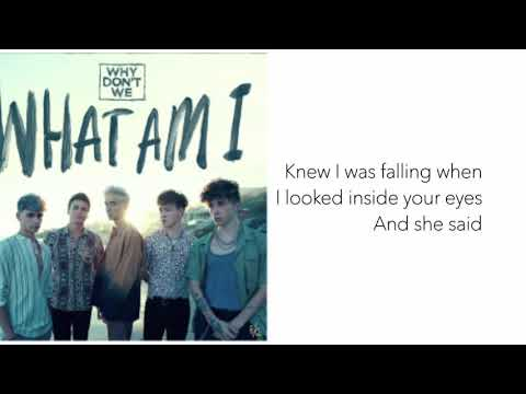 what-am-i-why-don't-we-lyrics