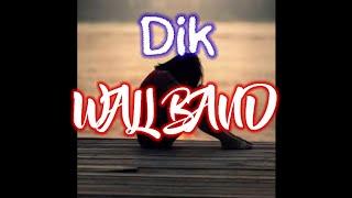 Download Dik cover wali