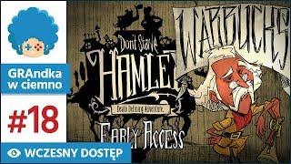 Don't Starve: Hamlet PL #18 | EA | Zabójcze gazy D: