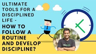 Ultimate Tools For a Disciplined Life - Roman Tells You How to Follow a Routine & Develop Discipline