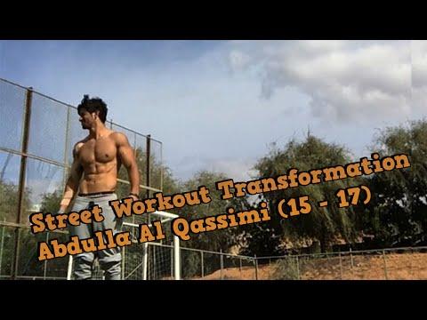 Street Workout Transformation | Abdulla Al Qassimi | Progress (15-17)