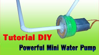 tutorial how to make powerful mini water pump simple