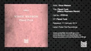 Vince Watson: Planet Funk (Marco Resmann Remix)
