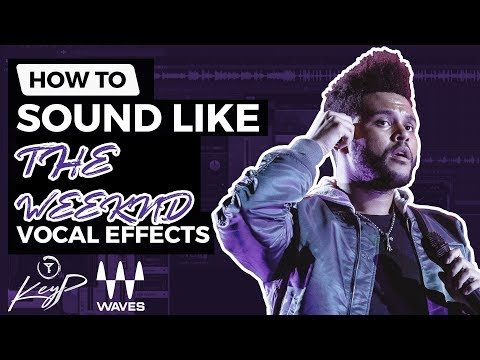 How To Sound Like THE WEEKND (Waves Plugins)   Vocal Effect Tutorial