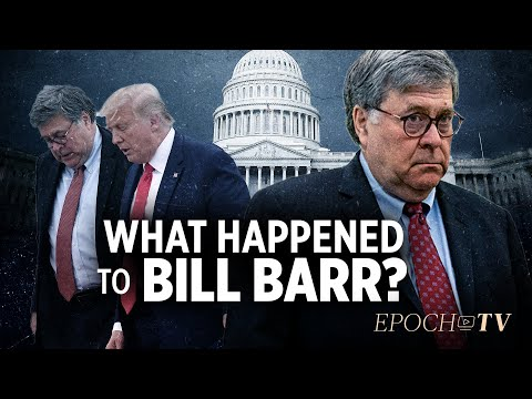What Happened to Bill Barr? | Truth Over News