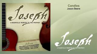 Watch Jason Deere Candles video