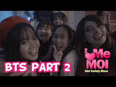 I Me MOI - Ep.6 New World Behind The Scene (BTS) Part.2