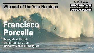 Francisco Porcella at Jaws | WIPEOUT OF THE YEAR AWARD NOMINEES - Red Bull Big Wave Awards