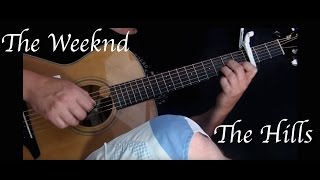The Weeknd - The Hills - Fingerstyle Guitar