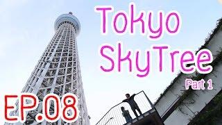 Japanmase ตอน Tokyo SkyTree หอคอยยักษ์สูงเสียดฟ้า