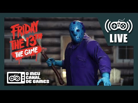 [Live] Friday The 13th The Game (PS4) - JASON COMEDOR DE FRANGOS AO VIVO