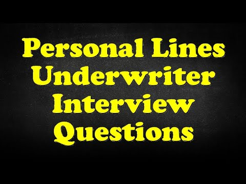 Personal Lines Underwriter Interview Questions - YouTube