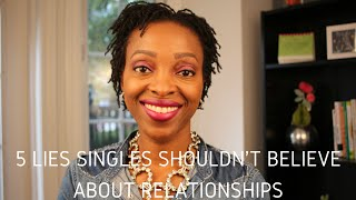 Video Relationship Advice - 5 Lies Singles Shouldn't Believe About Relationships download MP3, 3GP, MP4, WEBM, AVI, FLV November 2018