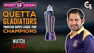 Quetta Gladiators won PSL 2019 | Quetta Gladiators vs Peshawar Zalmi | Sports Fusion