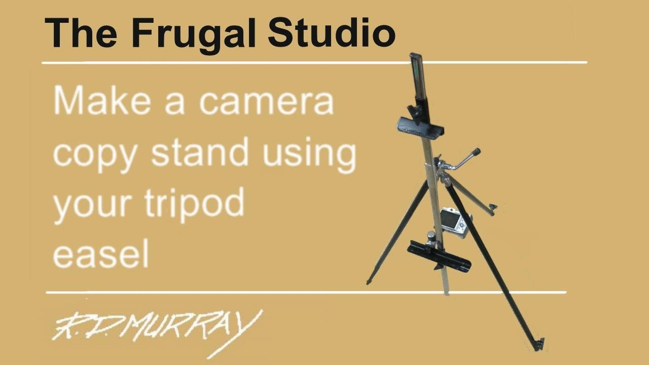 artist s easel copy stand camera youtube