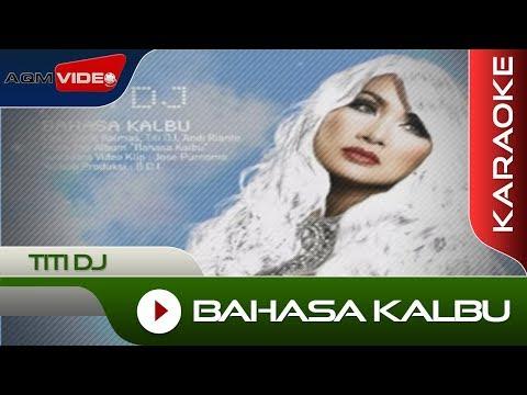 Titi DJ - Bahasa Kalbu | Karaoke