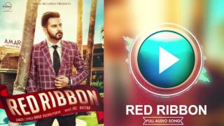 Red Ribbon (Full Audio Song) | Amar Sajaalpuria & Ft.Jaz Buttar | Punjabi Song Collection