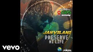 Jahvillani - Preserve Life (Official Audio)