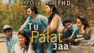 """ Tu Palat Jaa "" New Latest Hindi Sad Song 2016 