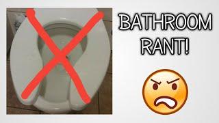 Bathroom Rant thumbnail