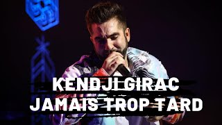 Kendji Girac - Jamais Trop Tard (Paroles)