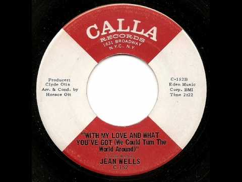 JEAN WELLS - With My Love And What You've Got