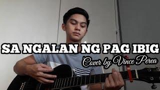 Sa Ngalan ng Pag-Ibig - December Avenue | Vince Patrick Perea (Cover)
