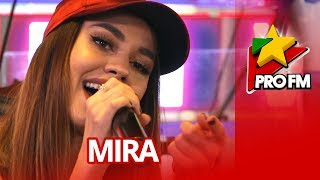 Mira - Vina | ProFM LIVE Session