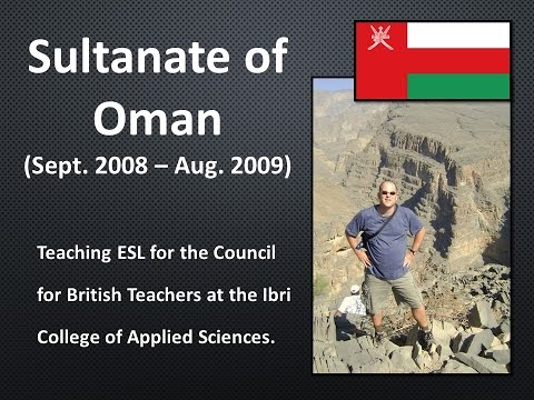 Teaching ESL in the Sultanate of Oman (2008-2009)