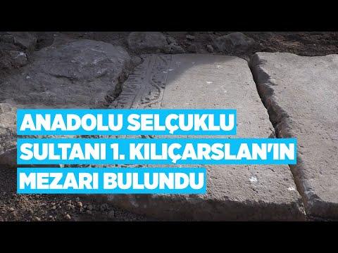 Anadolu Selçuklu Sultanı 1  Kılıçarslan'ın mezarı bulundu