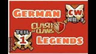 GERMAN LEGENDS ( Clankrieg Nr.2 /Teil 1)/CLASH OF CLANS /CW + TROPHY PUSH / POKIJAGD /DEUTSCH/GERMAN