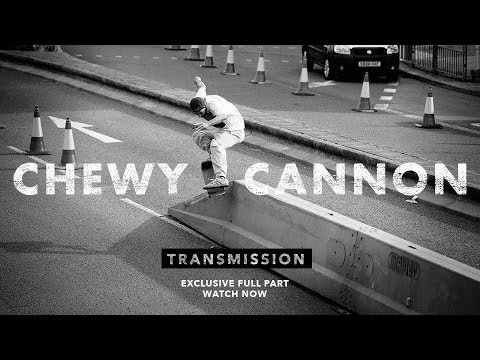 Transmission: Chewy Cannon - TransWorld SKATEboarding