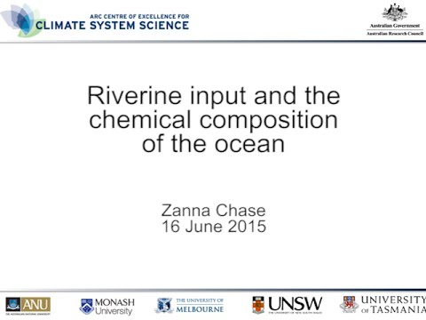 Riverine input and the chemical composition of the ocean (Zanna Chase)