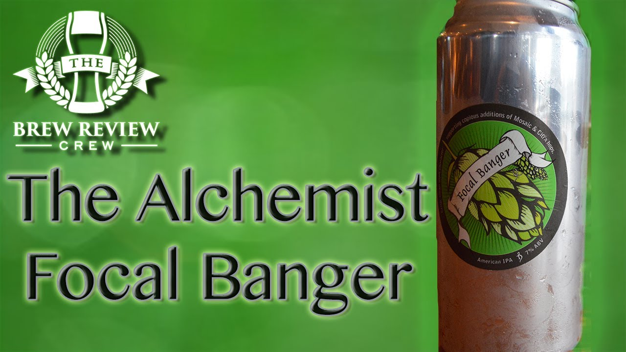 focal banger better than heady topper the alchemist brew focal banger better than heady topper the alchemist brew review crew craft beer reviews