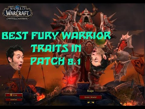 BFA 8 1 | Best Fury Warrior Azerite Trait Build!!!